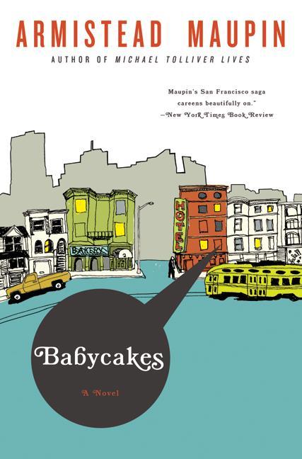 Babycakes: A Novel