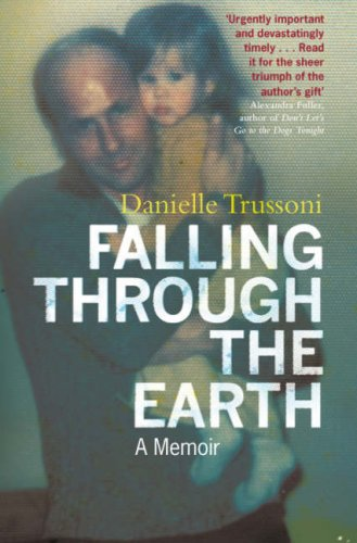 Falling Through the Earth: A Memoir