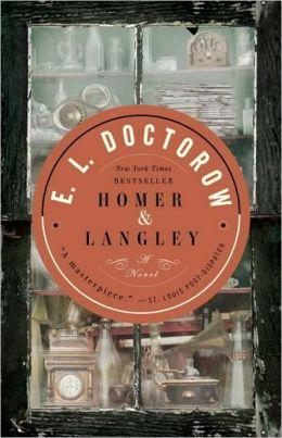 Homer & Langley: A Novel