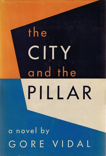 The City and the Pillar: A Novel
