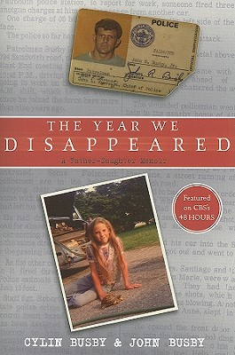 The Year We Disappeared: A Father – Daughter Memoir