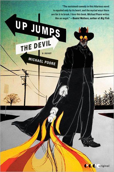 Up Jumps the Devil: A Novel