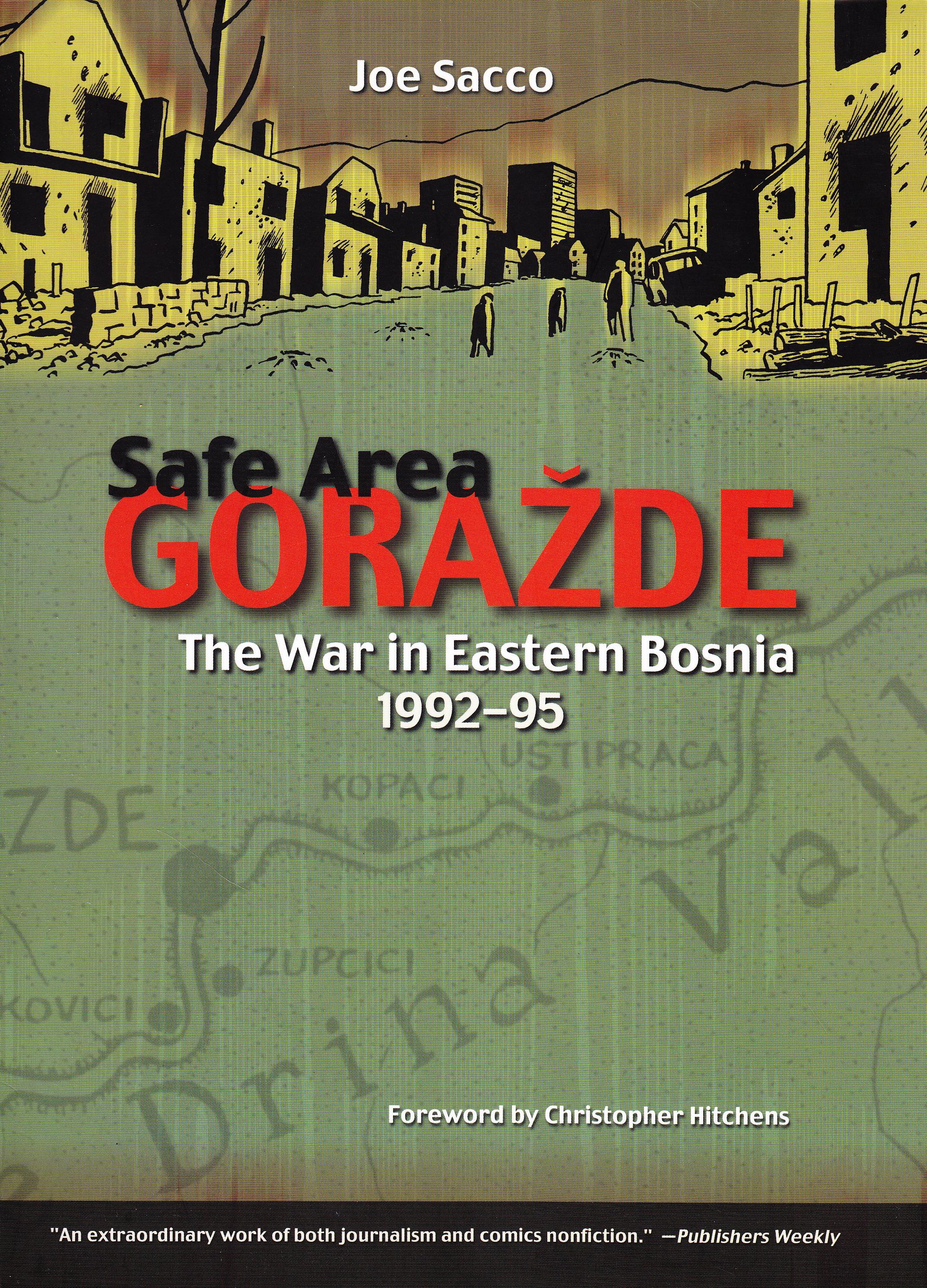 Safe Area Gorazde: The War in Eastern Bosnia 1992-1995