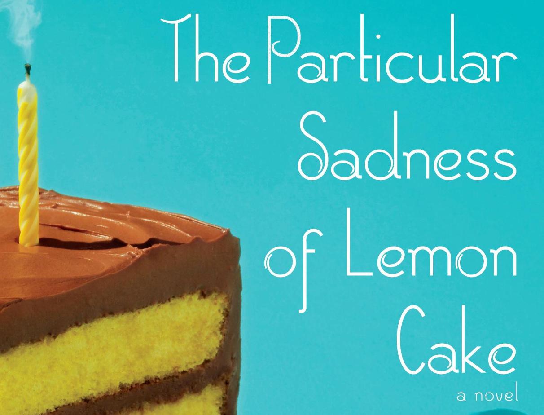 the particular sadness of lemoncake Paru chez doubleday en 2010 sous le titre « the particular sadness of lemon  cake », édité en français aux éditions de l'olivier en févier 2013, ce livre est.