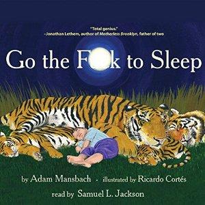 Go The F--- To Sleep