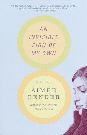 """an analysis of mona grays life in aimee benders an invisible sign of my own """"an invisible sign of my own"""" by aimee bender this time it's mona gray the plot of an invisible sign of my own seems too imposing to allow."""