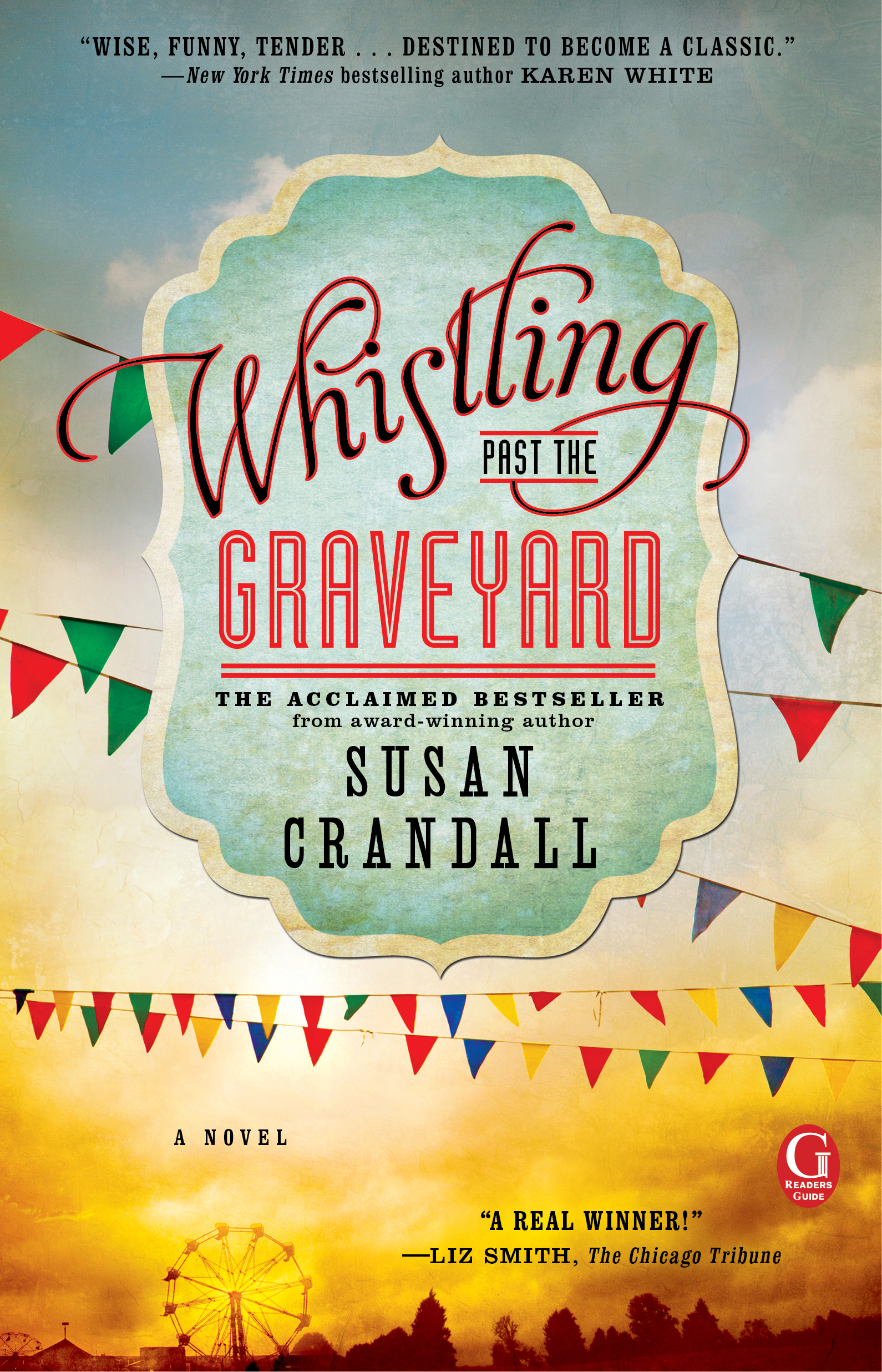 Whistling Past the Graveyard