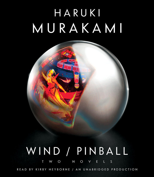 Wind/Pinball : Two Novels