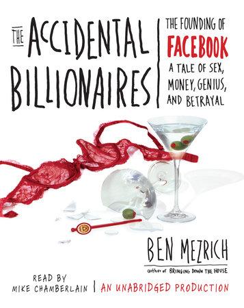 The Accidental Billionaires