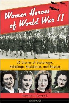Women Heroes of World War II