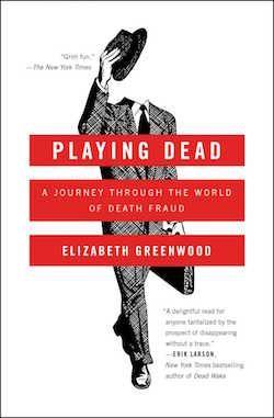 An Addictive, Insightful Book About How to Fake Your Own Death
