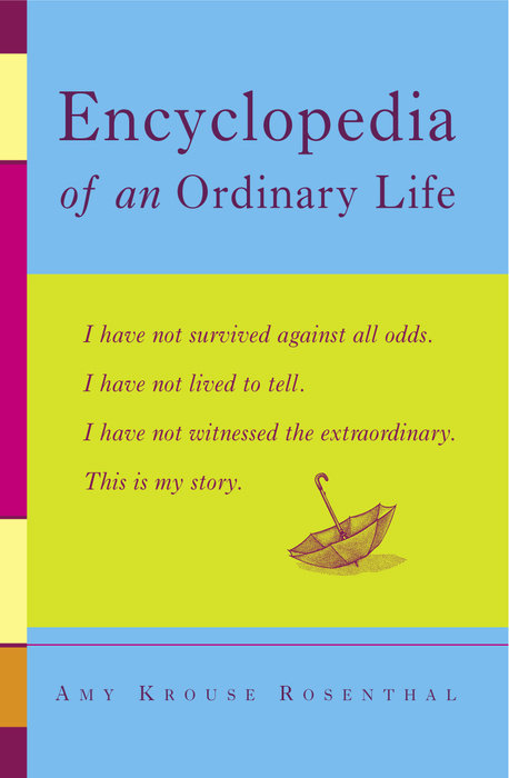 In Praise of an Ordinary Life