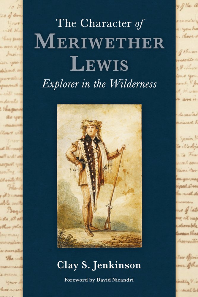 The Character of Meriwether Lewis