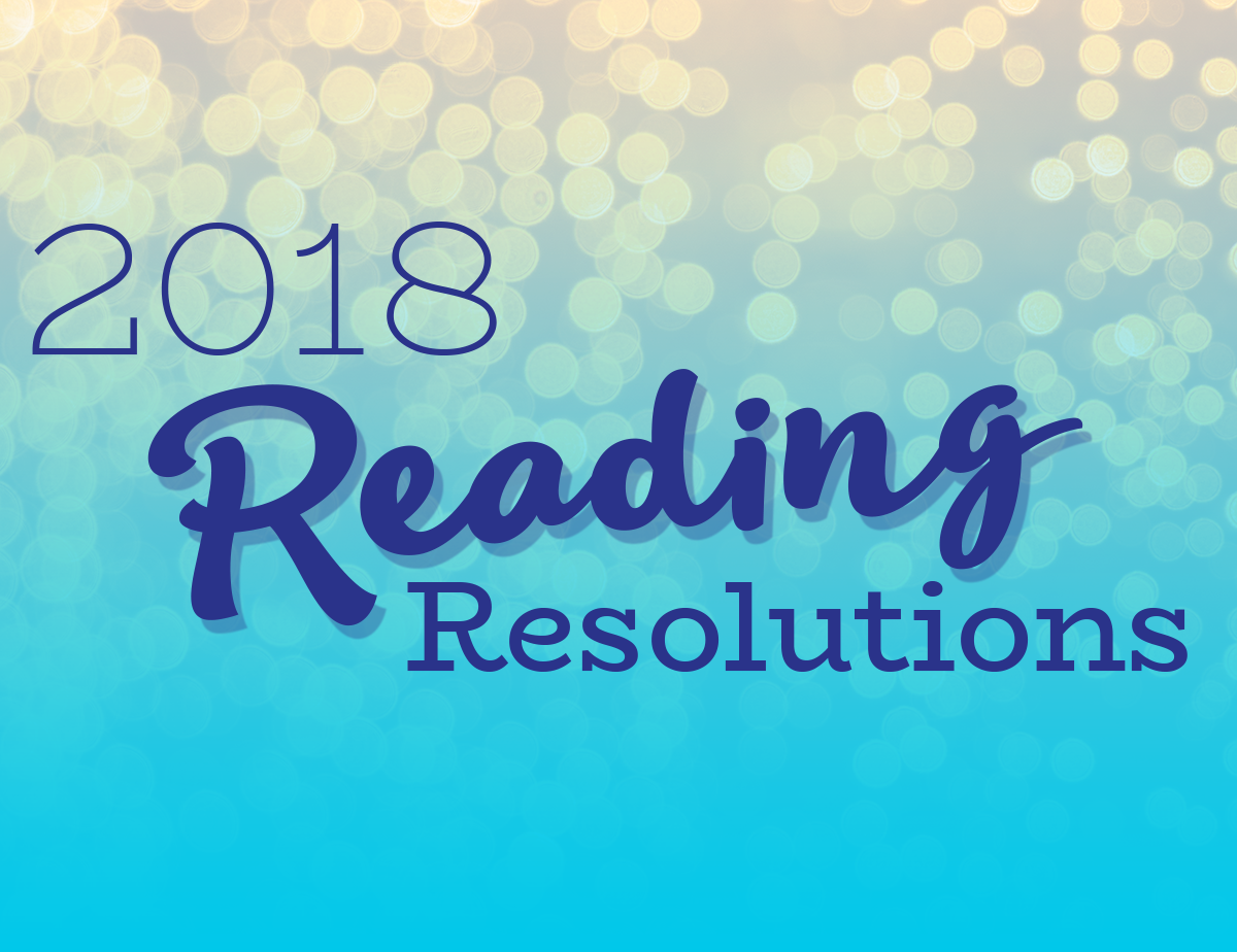18 Reading Resolutions for 2018 | Off the Shelf